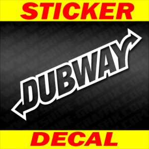 Dub way decal 2